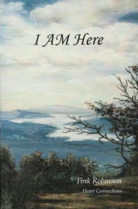 I AM Here by Tink Robinson